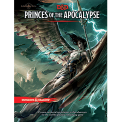 Dungeons and Dragons 5th Edition Princes of Apocalypse